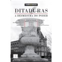 Ditaduras – a desmesura do poder