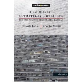 Hegemonia e estratégia socialista – por uma política democrática radical