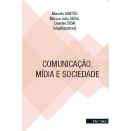 Comunicação, mídia e sociedade