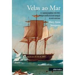Velas ao mar – U.S. Exploring Expedition (1838-1842). A viagem científica de circum-navegação dos norte-americanos