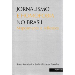Jornalismo e homofobia no Brasil