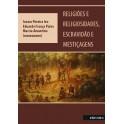 Religião e religiosidades, escravidão e mestiçagens