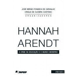 Hannah Arendt e a crise do mundo moderno