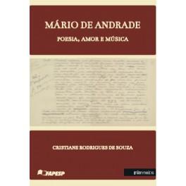 Mário de Andrade – poesia, amor e música