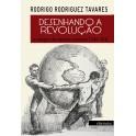 Desenhando a Revolução – as imagens da imprensa comunista