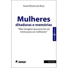 Mulheres ditaduras e memórias