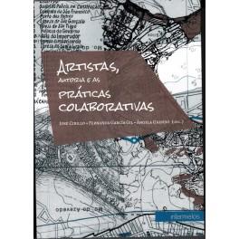 Artistas, autorias e as práticas colaborativas